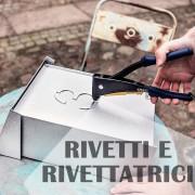 RIVETTI E RIVETTATRICI